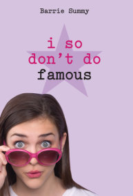 I So Don't Do Famous