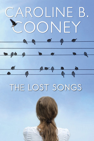The Lost Songs by Caroline B. Cooney