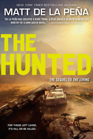 The Hunted by Matt de la Peña