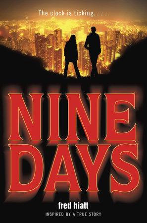 Nine Days by Fred Hiatt