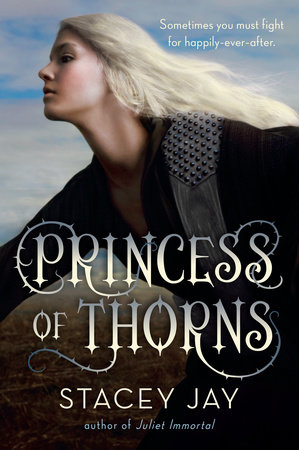 Ebook Princess Of Thorns By Stacey Jay