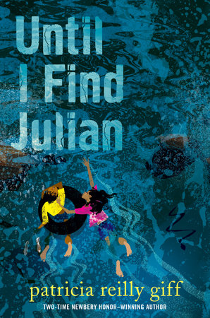 Until I Find Julian by Patricia Reilly Giff