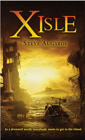 X-Isle by Steve Augarde