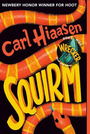 Squirm by Carl Hiaasen