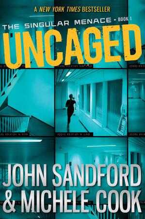 Uncaged (The Singular Menace, 1)