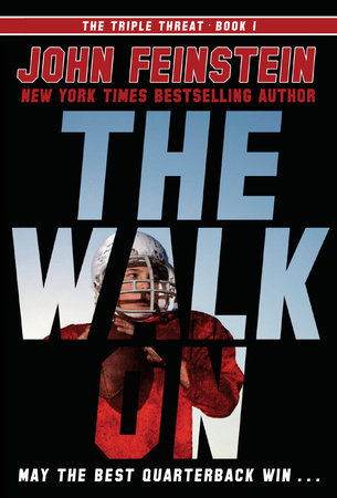 The Walk On (The Triple Threat, 1)