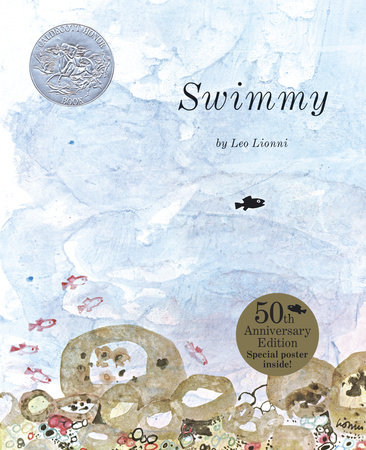 Swimmy 50th Anniversary Edition by Leo Lionni