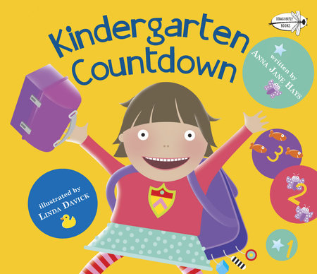 Kindergarten Countdown by Anna Jane Hays