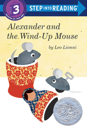 Alexander and the Wind-Up Mouse (Step Into Reading, Step 3) by Leo Lionni