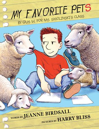 My Favorite Pets by Jeanne Birdsall
