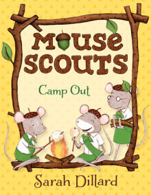 Mouse Scouts: Camp Out
