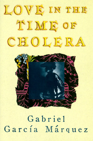 Love in the time of cholera by gabriel garca mrquez love in the time of cholera by gabriel garca mrquez fandeluxe Document