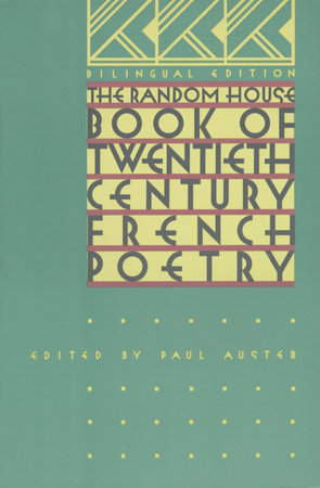 The Random House Book of 20th Century French Poetry by Paul Auster