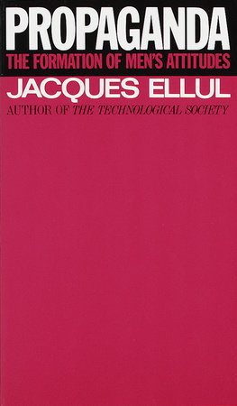 Propaganda by Jacques Ellul