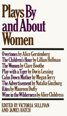 Plays by and about Women by