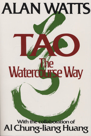 Tao by Alan W. Watts