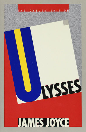 Ulysses (Gabler Edition) by James Joyce