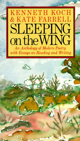 Sleeping on the Wing by Kenneth Koch and Kate Farrell
