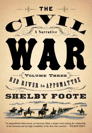 The Civil War: A Narrative