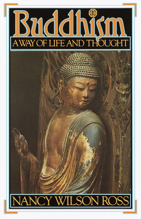 Buddhism by Nancy Wilson Ross