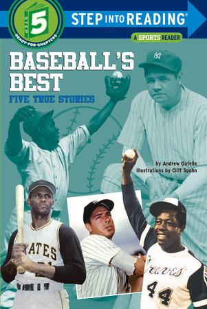 Baseball's Best: Five True Stories by Andrew Gutelle