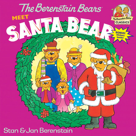 The Berenstain Bears Meet Santa Bear by Stan Berenstain and Jan Berenstain