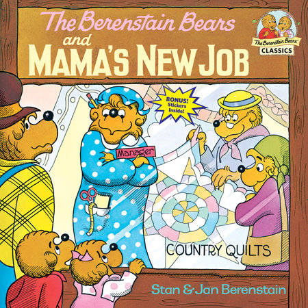 The Berenstain Bears and Mama's New Job by Stan Berenstain and Jan Berenstain