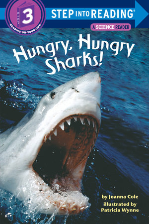 Hungry, Hungry Sharks! by Joanna Cole