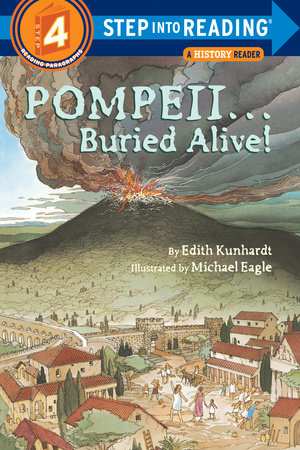 Pompeii...Buried Alive! by Edith Kunhardt