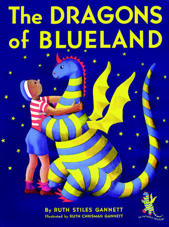 The Dragons of Blueland by Ruth Stiles Gannett