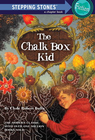 The Chalk Box Kid by Clyde Robert Bulla