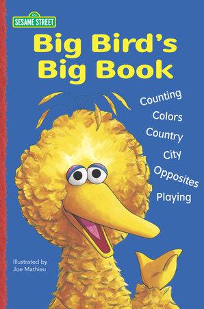 Big Bird's Big Book (Sesame Street) by Random House