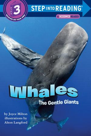 Whales: The Gentle Giants by Joyce Milton
