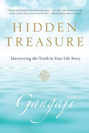 Hidden Treasure by Gangaji