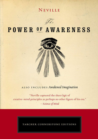The Power of Awareness by Neville