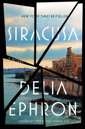 Siracusa by Delia Ephron