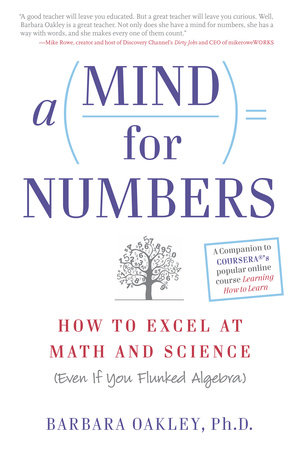 A mind for numbers by barbara oakley phd penguinrandomhouse a mind for numbers by barbara oakley phd fandeluxe Choice Image