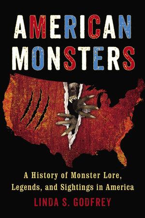 American Monsters by Linda S. Godfrey