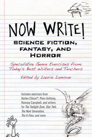 Now Write! Science Fiction, Fantasy and Horror by Laurie Lamson