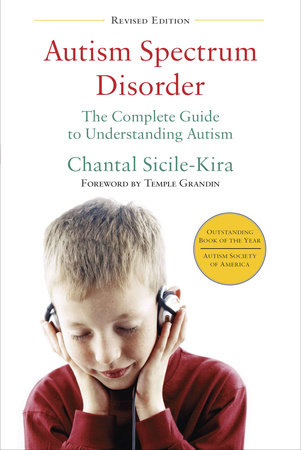 Autism Spectrum Disorder (revised) by Chantal Sicile-Kira