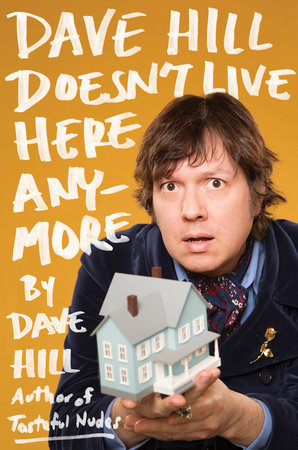 Dave Hill Doesn't Live Here Anymore Book Cover Picture