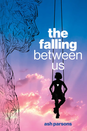 The Falling Between Us by Ash Parsons