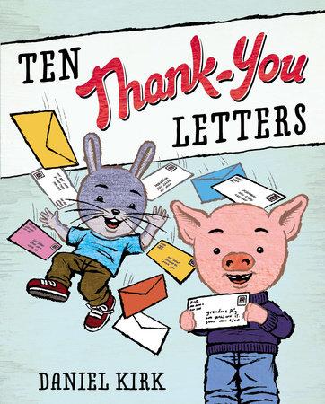 Ten Thank-You Letters by Daniel Kirk