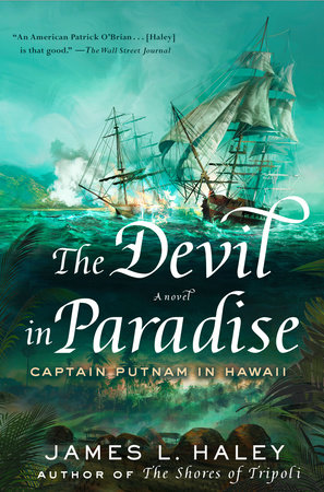 The Devil in Paradise by James L. Haley