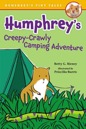 Humphrey's Creepy-Crawly Camping Adventure by Betty G. Birney