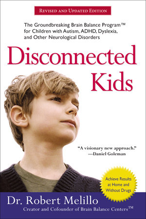 Disconnected Kids by Robert Melillo