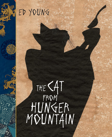 The Cat From Hunger Mountain by Ed Young