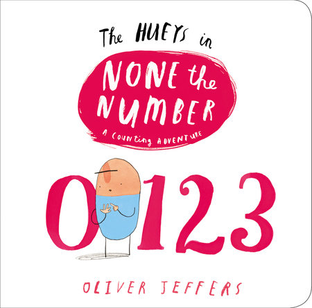 The Hueys in None The Number by Oliver Jeffers