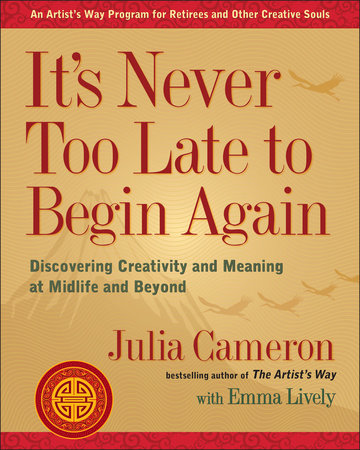 The cover of the book It's Never Too Late to Begin Again