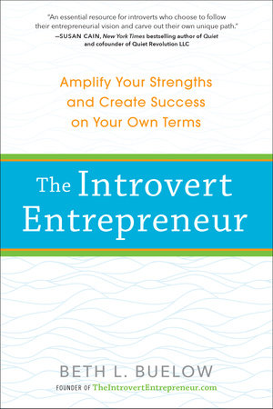 The Introvert Entrepreneur by Beth Buelow